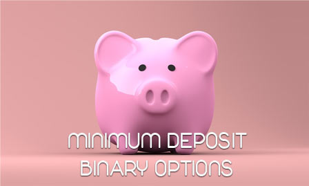 Binary options min deposit